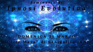IPNOSI EVOLUTIVA. SEMINARIO A SENIGALLIA @ Oltre Maya | Senigallia | Marche | Italia
