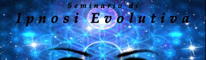 IPNOSI EVOLUTIVA. SEMINARIO A SENIGALLIA