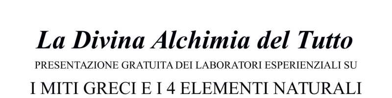 LA DIVINA ALCHIMIA DEL TUTTO. PRESENTAZIONE GRATUITA