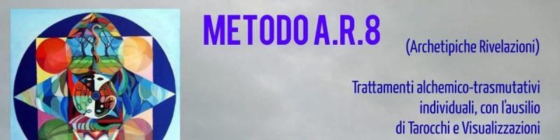 METODO A.R.8 (ARCHETIPICHE RIVELAZIONI)